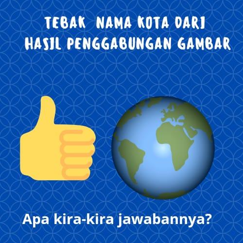 Jawaban Teka-Teki Nama Kota Di indonesia