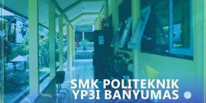 Ayo Sekolah di SMK Politeknik YP3i Banyumas; PPDB 2020