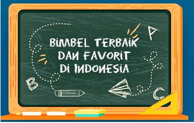 10 Bimbel Terbaik dan Terpopuler di Indonesia; Kamu Pasti Tau!
