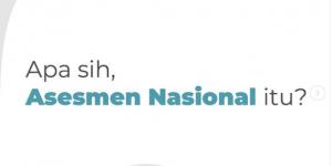 Apa itu Asesmen Nasional? Penjelasan kemdikbud.ri