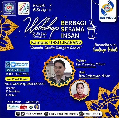 Ikuti Workshop Gratis Universitas BSI Cikarang, Berbagi Sesama Insan Ramadhan 1442H